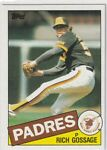 1985 TOPPS RICH GOSSAGE CARD #90 NM-MINT